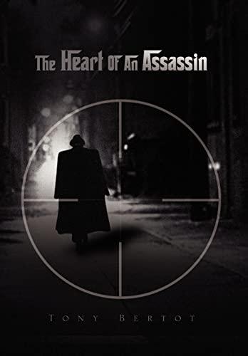 9781441525031: The Heart of an Assassin