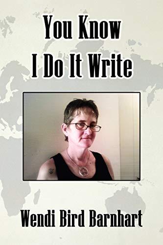 You Know I Do It Write: Wendi Bird Barnhart