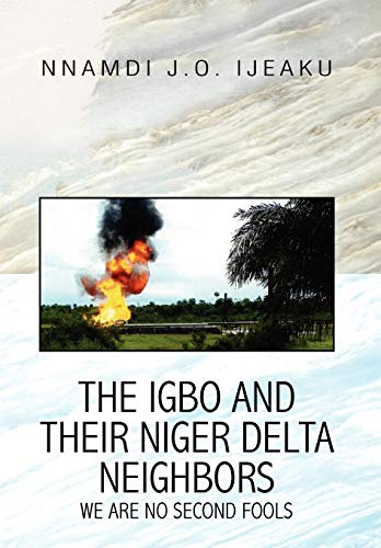 9781441525468: The Igbo and their Niger Delta Neighbors
