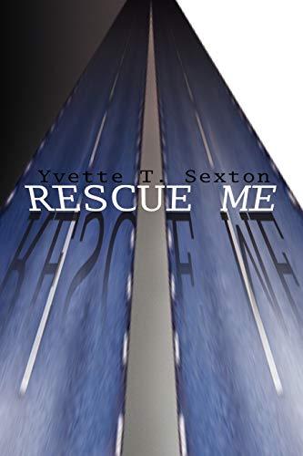 9781441525635: Rescue Me