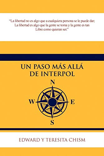 Un Paso M S All de Interpol: Edward and Teresita Chism