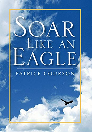 Soar Like an Eagle: Patrice Courson