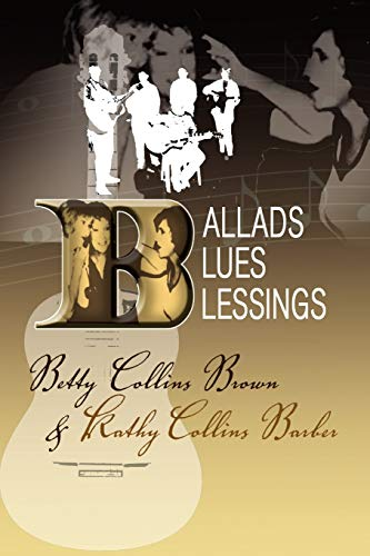 9781441526304: Ballads, Blues, and Blessings