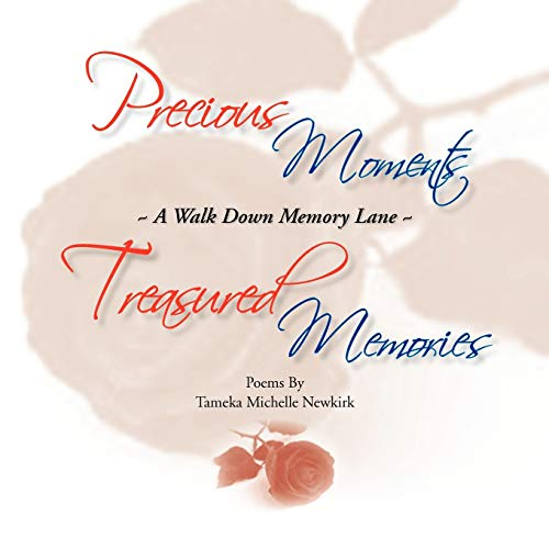 Precious MomentsTreasured Memories: Tameka Michelle Newkirk