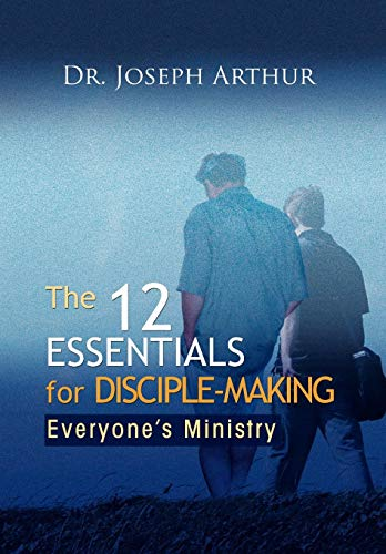 9781441527394: The 12 Essentials for Disciple-Making