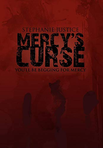 Mercys Curse: Stephanie Justice