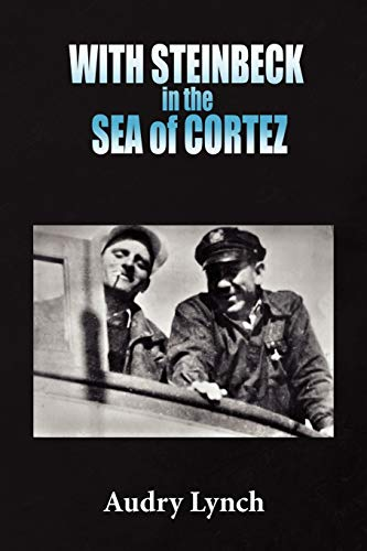 WITH STEINBECK in the SEA of CORTEZ: Lynch, Audry