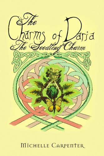 9781441530226: The Charms of Daria: The Seedling Charm