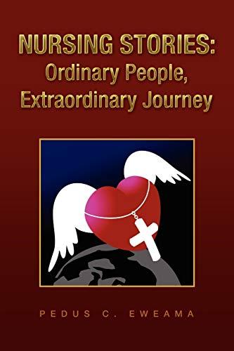 9781441531520: Nursing Stories: Ordinary People, Extraordinary Journey