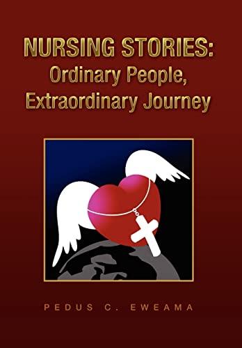 9781441531537: Nursing Stories: Ordinary People, Extraordinary Journey