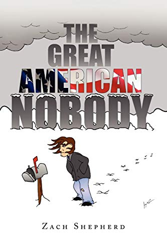 9781441531742: The Great American Nobody