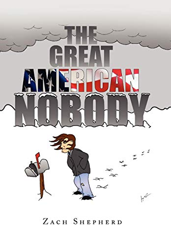 9781441531759: The Great American Nobody