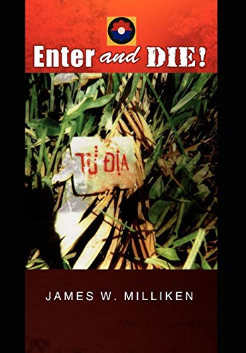 Enter and Die!: Milliken, James W.