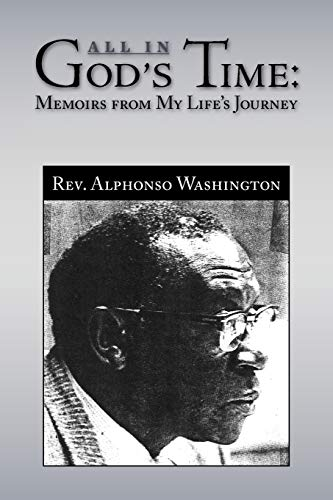 All in God's Time: Alphonso Washington