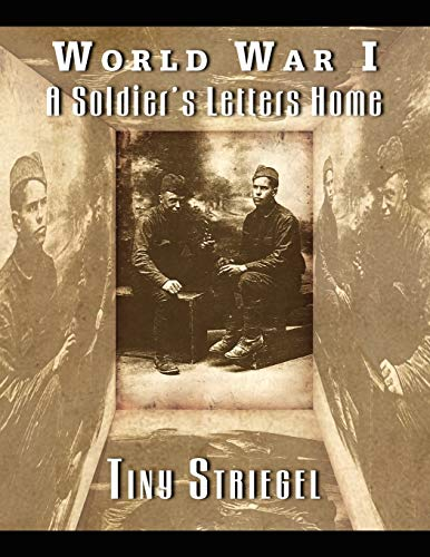 9781441532206: World War I - A Soldier's Letters Home