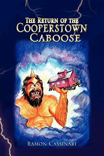 9781441532794: The Return of the Cooperstown Caboose