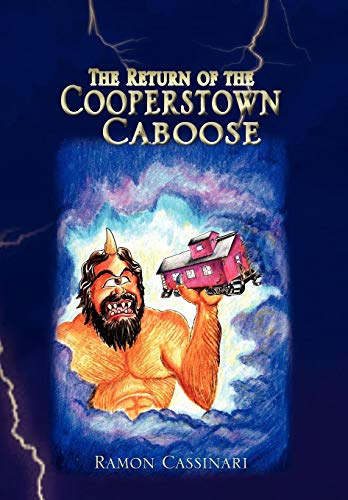 9781441532800: Return of the Cooperstown Caboose