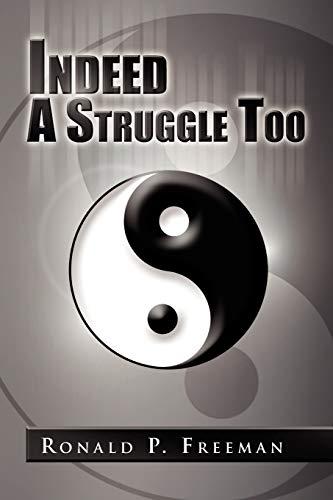 9781441533272: Indeed A Struggle Too