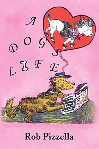 9781441533692: A Dog's Life