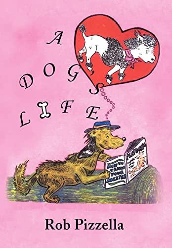 9781441533708: A Dog's Life