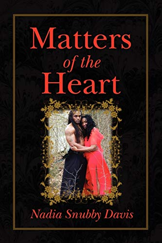 Matters of the Heart: Nadia Snubby Davis
