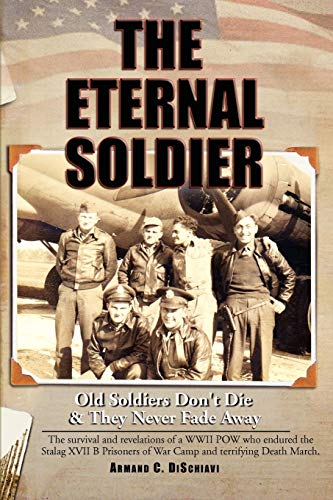 9781441534811: The Eternal Soldier