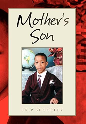 Mother's Son: Skip Shockley