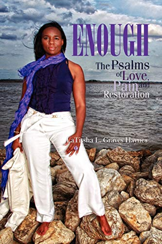 9781441536006: Enough: The Psalms of Love, Pain and Restoration
