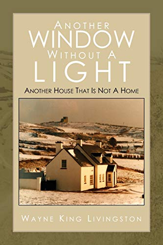 Another Window Without a Light: wayne livingston