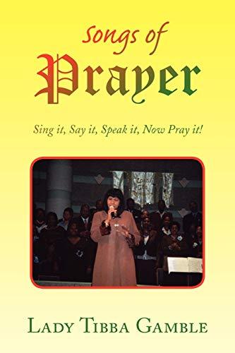 Songs of Prayer: Lady Tibba Gamble