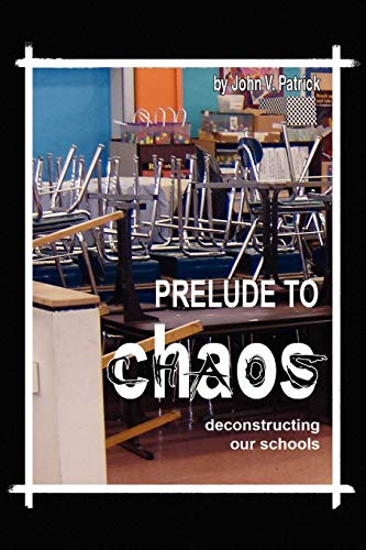 9781441536624: Prelude to Chaos