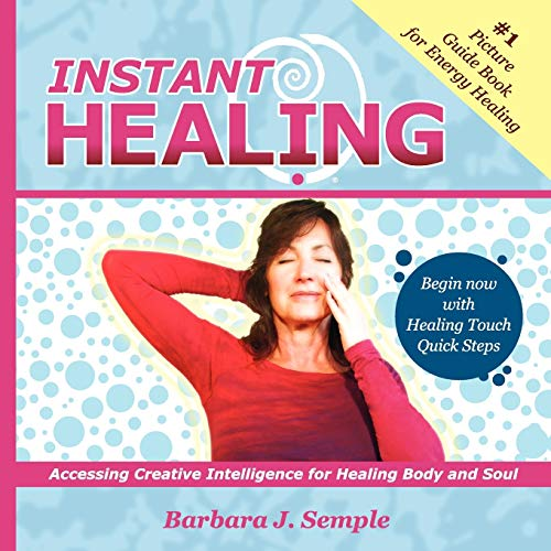 9781441537539: Instant Healing: Accessing Creative Intelligence for Healing Body and Soul