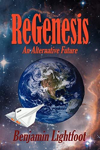 ReGenesis: An Alternative Future