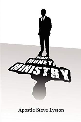 Man, Money Ministry: Apostle Steve Lyston