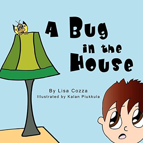 A Bug in the House: Lisa Cozza