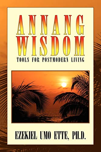 9781441541031: ANNANG WISDOM: TOOLS FOR POSTMODERN LIVING