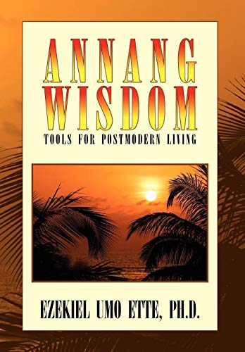 9781441541048: ANNANG WISDOM: TOOLS FOR POSTMODERN LIVING