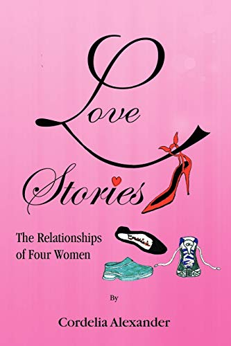 9781441542953: Love Stories: The Relationships of Four Women