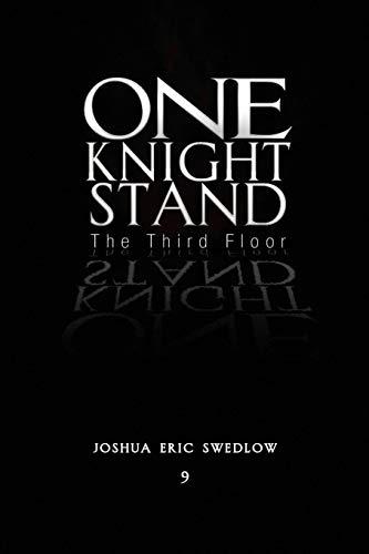 One Knight Stand: Joshua Eric Swedlow