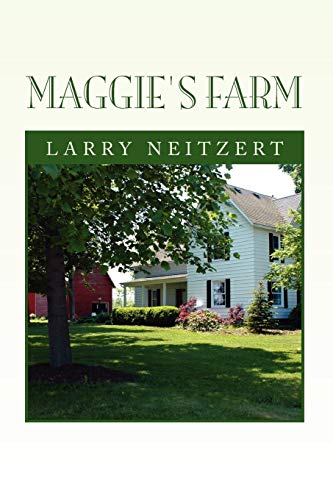 Maggie's Farm: Neitzert, Larry