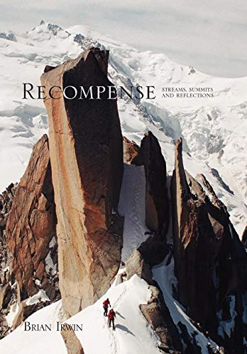 9781441545572: Recompense: Streams, Summits and Reflections