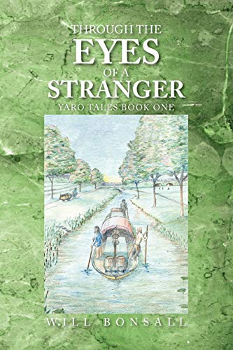 9781441545640: Through the Eyes of a Stranger: Yaro Tales Book One