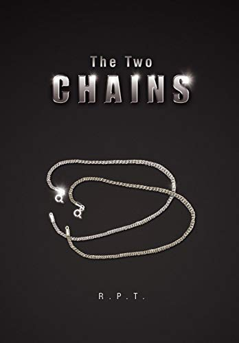 The Two Chains: R. P. T.