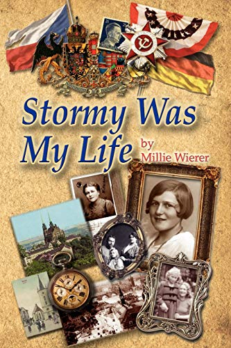 Stormy Was My Life: Wierer, Millie