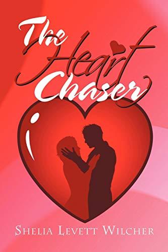 The Heart Chaser: Shelia Levett Wilcher