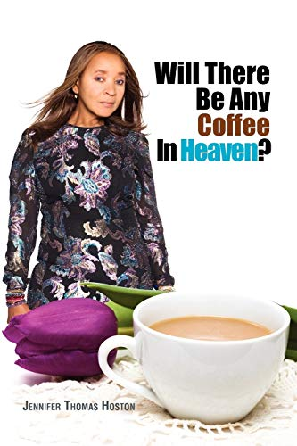 9781441547675: Will There Be Any Coffee In Heaven?