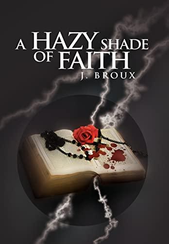 9781441548351: A Hazy Shade of Faith