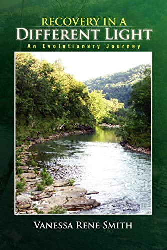 9781441548467: Recovery In A Different Light: An Evolutionary Journey