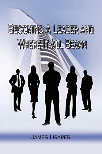 9781441549358: Becoming a Leader and Where It All Began