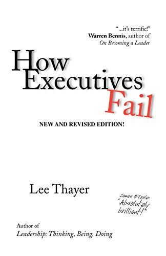9781441550637: How Executives Fail: 26 Surefire Recipes for Failing as an Executive